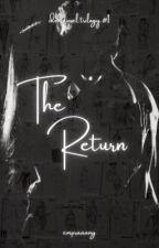 The Return by empraaang