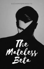 The Mateless Beta (BDSM MxM) by SuckerForSweets