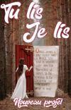 Tu Lis,Je Lis(nouveau projet)[Fermé ] cover
