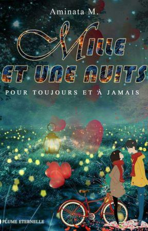 ❦ Mille Et Une Nuits [ Terminé ] by Plume_Eternelle