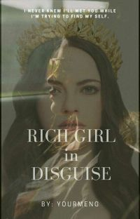 RICH GIRL IN DISGUISE cover