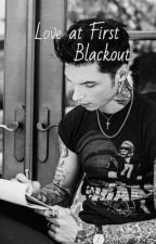 Love at First Blackout by propertyofobrien