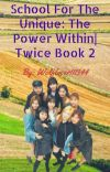 School For The Unique: The Power Within | TWICE cover