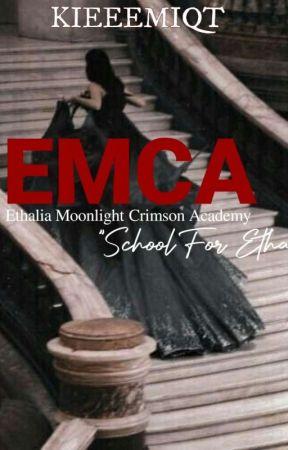 EMCA [ON-GOING] by Kieeeeemiqt