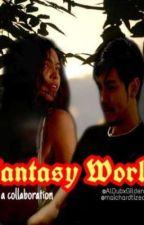 FANTASY WORLD || twitterserye || collaboration by maich_ard24