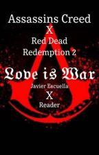 𝔏𝔬𝔳𝔢 𝔦𝔰 𝔚𝔞𝔯   Javier Escuella x Reader   by HOE_ALERT
