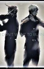 I Don't Want to Burn (A PruAus Holocaust Fanfiction) by ArtKirklandIsStress