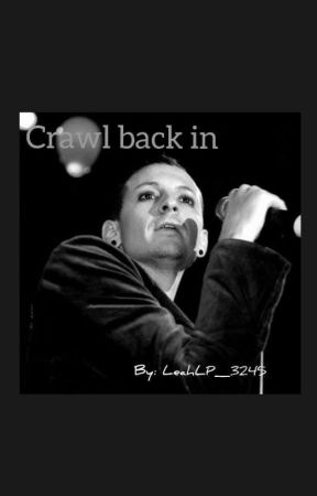 Crawl back in|| Chester Bennington by LeahLP_3245