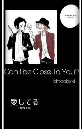 "♡""can ι вe cloѕe тo yoυ?"" Chuuaku oneshots♡ by ahxrabxki"