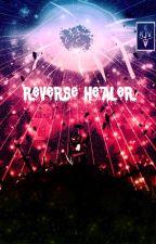 Reverse Healer ( English ) by KJVZeanso