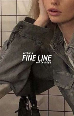 FINE LINE, kevin day by starsummoner