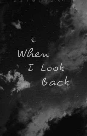 When I Look Back by groovyciel