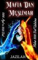 MAFIA DAN MUSLIMAH {END} by RidhaSidd