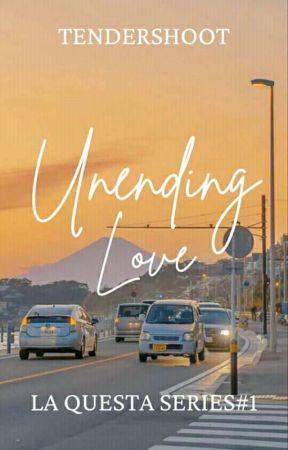 Unending Love (La Questa Series #1) by TenderShoot