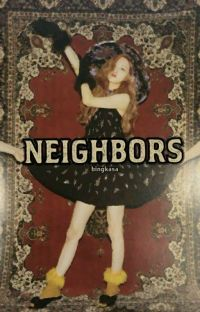 NEIGHBORS 🎀 cover