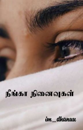 நீங்கா நினைவுகள் by im_dhanuu