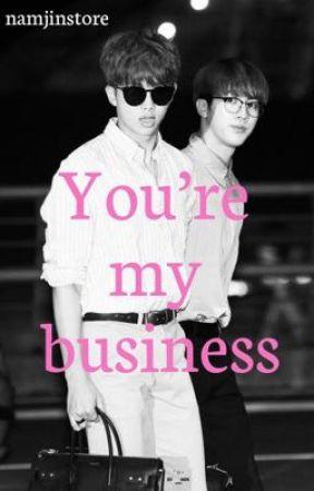 You're my business ♡︎ Namjin ♡︎ English edition  by namjinstore