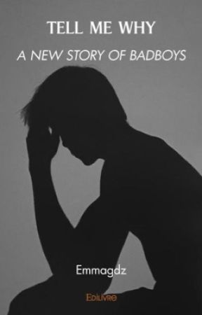 Tell me why (réécriture) by Emmagdz