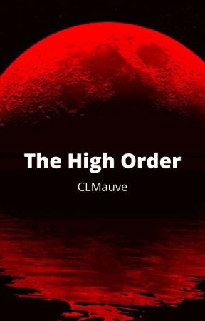 The High Order by CLmauve