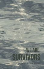 Survivors by celwilliams