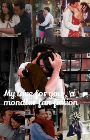 My love for you, a mondler fan fiction  by bookxish_girl