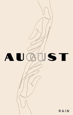 AUGUST by Bahaghari17