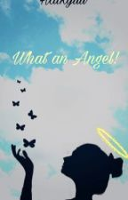 What an Angel! (Haikyuu various x reader)  by kiara8021