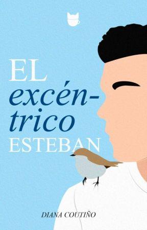 El excéntrico Esteban © |Completa| by Dianiscfd