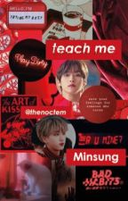 teach me | Minsung   ♡ by thenoctem