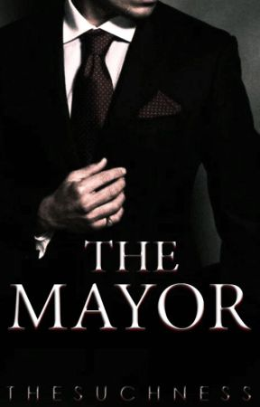 The Mayor (Edited Version) by thesuchness