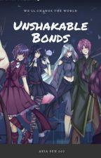 Unshakable Bonds by AriaSen007
