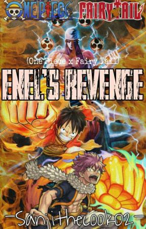 Enel's Revenge (One Piece X Fairy Tail) by SanjiTheCook02
