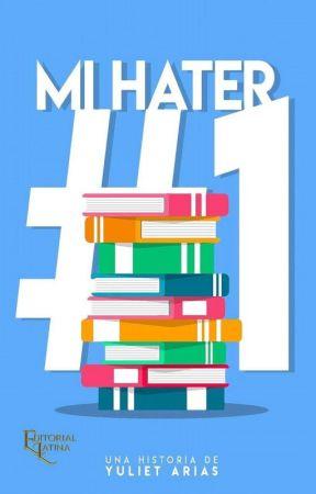 Mi Hater #1✔️ (Editando)  by yulih_Queen