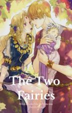 The Two Fairies - Eng Ver ( Who Made Me A Princess Fanfiction)  by DiamondDush