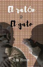 El ratón y el gato by LiaaaaaRx