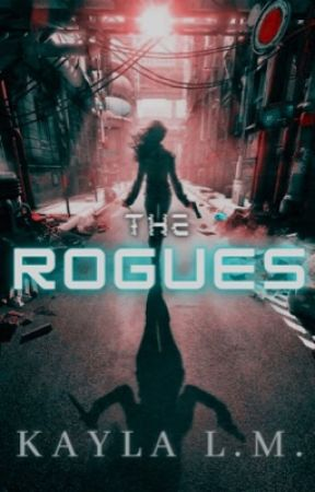 The Rogues  by _kaywrites
