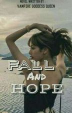 FALL AND HOPE (GLIMPSE #4)  by cristelpark_