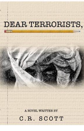 Dear Terrorists, by CRScott