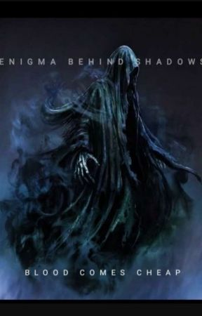 Enigma In Shadows -A Wizarding World Fanfiction (Also Time Travel) (Stasis) by CallmeBethel