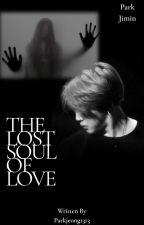 The Lost Soul Of Love : pjm by Parkjeong1313