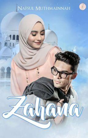 ZAHANA [On Going] by NafsulMtnh
