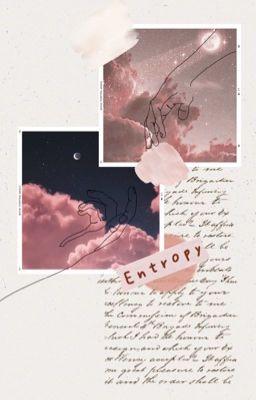 Đọc Truyện BROOKEN    Transfic    Entropy - Truyen4U.Net