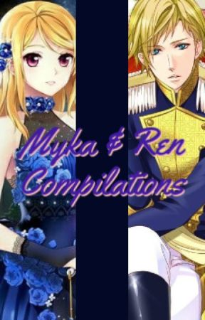 Myka & Ren Compilations by Myka-Myka