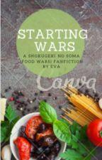 Starting Wars (Shokugeki no soma/food wars) by evilqueeneva1