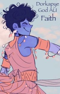 Faith [dorkapye God AU] cover
