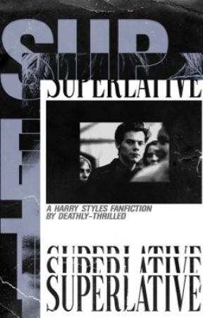 superlative  ⟡  hs ON HOLD by deathlythrilled