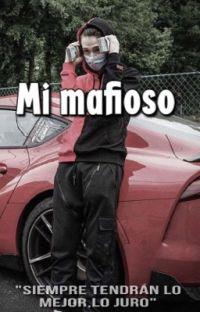 Mi mafioso ~payton moormeier~1 y 2 Temporada Terminada✔️ cover