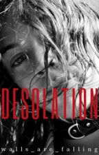 Desolation {h.s} by walls_are_falling