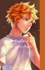 Just you and me; Hinata x reader by V1cT01A