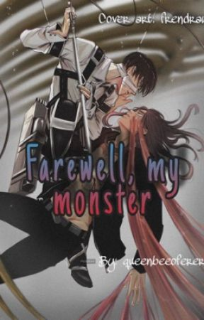 Farewell, my monster- Ereri by queenbeeofereri